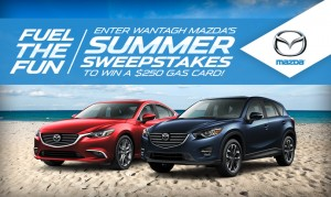 Wantagh Mazda's Summer Sweepstakes